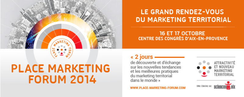 Place marketing forum 2014 : les inscriptions sont ouvertes
