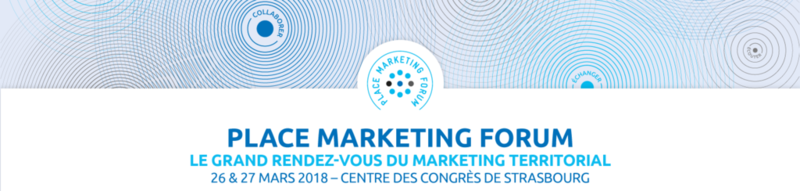 Place Marketing Forum 2018:  les premiers éléments